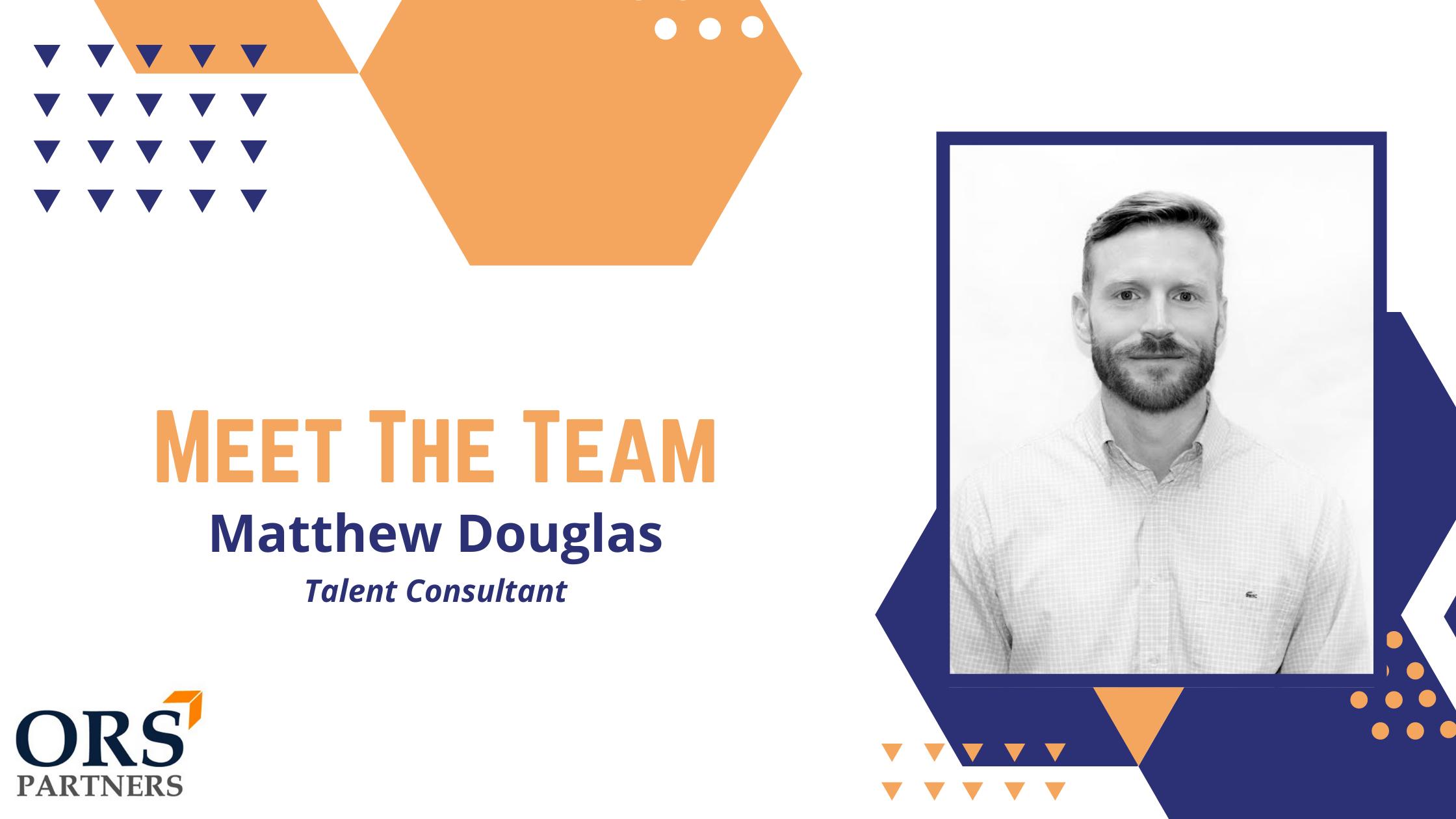 Meet the Team: Matthew Douglas